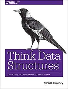 Think Data Structures Allen B. Downey