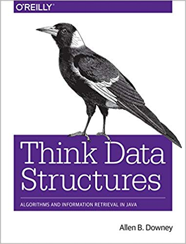 Think Data Structures Allen B. Downey